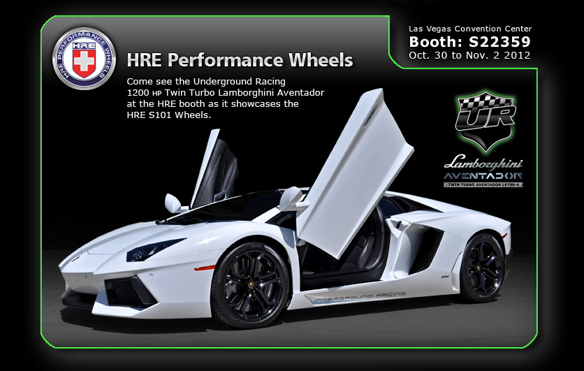 Twin Turbo Aventador HRE Performance Wheels Booth at SEMA 2012