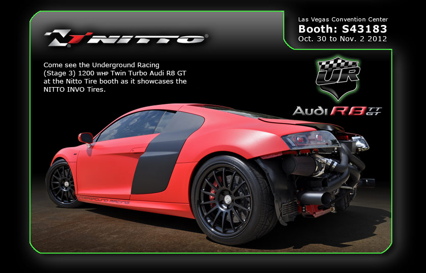 Audi R8 Twin Turbo  Nitto Tire Booth at SEMA 2012